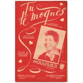 tu te moques (marcel mouloudji / christiane verger) / partition originale 1951