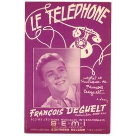 le téléphone (paroles & musique de françois deguelt) / partition originale 1956