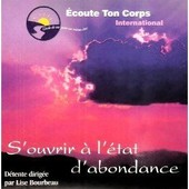 S'ouvrir � L'�tat D'abondance - Lise Bourbeau