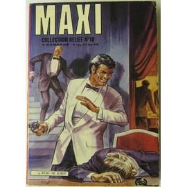 Maxi Collection Reli�e N� 19 : Album Regroupant Les N� 47- 48 Et 49 -Heure Des Comptes- Drake Detective...