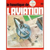 Le Fanatique De L'aviation N� 89 : Les Photographes De La Luftwaffe
