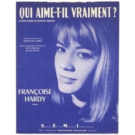 """qui aime-t-il vraiment ? """"your nose is gonna grow"""" (françoise hardy / jeff hooven & hal wynn) / partition originale 1963, piano et chant"""