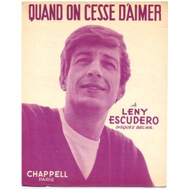 quand on cesse d'aimer (paroles & musique: leny escudero) / partition originale 1962, piano et chant