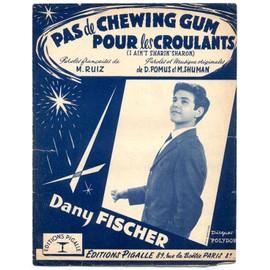 """pas de chewing gum pour les croulants """"i ain't sharin' sharon"""" (ruiz / pomus / mort shuman) / partition originale 1958, piano et chant, texte français et anglais"""