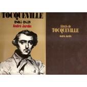 Alexis De Tocqueville - 1805-1859 de Andr� Jardin
