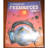 Le Catalogue Des Ressources - Volume 2 de collectif collectif