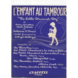 """l'enfant au tambour"" (the little drummer boy) de georges coulonges, harry simeone, henry onorati, katherine k. davis"