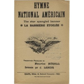 HYMNE NATIONAL AMERICAIN. THE STAR SPANGLED BANNER. LA BANNIERE ETOILEE