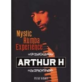 ARTHUR H MYSTIC RUMBA EXPERIENCE