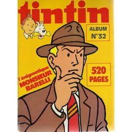 Tintin Album N� 32 : L'�nigmatique Monsieur Barelli