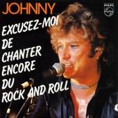 Johnny Hallyday Cd Single Excusez Moi De Chanter Encore Du Rock And Roll / Je Peux Te Faire L'amour