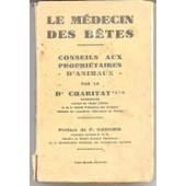 Le M�decin Des B�tes - Conseils Aux Propri�taires D'animaux de P Garnier Pr�face