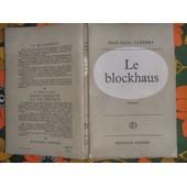 Le Blockhaus de Cl�bert Jean-Paul