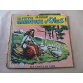 La Petite Gardeuse D'oies - La Reine Des Abeilles (Les Contes De Tatie) de g grimm