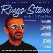 Ringo Starr And His All Starr Band : The Anthology So Far (1989 - 2000) (3 Cds) - Ringo Starr,