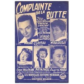 """complainte de la butte (du film """"french cancan"""" - jean renoir / georges van parys) / partition originale 1954"""