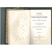 Histoire De La Bienheureuse Marguerite-Marie Et Des Origines De La Devotion Au Coeur De Jesus de Bougaud Abbe Em.