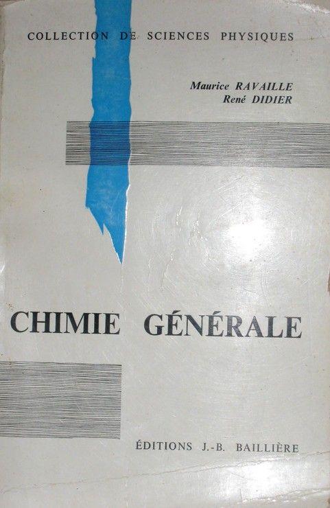 Chimie générale - Mathématiques supérieures, toutes mathématiques spéciales et 1 cycle de l'enseignement supérieur (Collection de Sciences physiques)