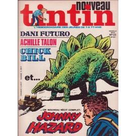Nouveau Tintin N� 23 : Dani Futuro/Achille Talon/Chick Bill Et Johnny Hazard