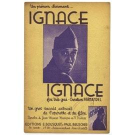 "ignace (chanson du film ""ignace"" - jean manse / roger dumas) / partition originale 1937"