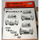 Les Archives Du Collectionneur Panhard Dyna, Pl17, Tigre, 17 De 1954 � 1965 de oeuvre collective