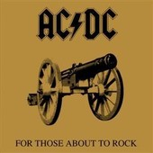 For Those About To Rock - Ac/ Dc
