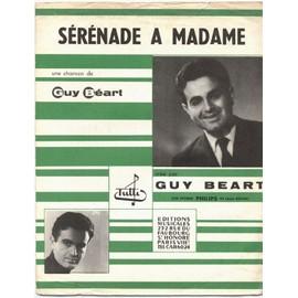 sérénade à madame (paroles & musique: guy béart) / partition originale 1958, piano et chant
