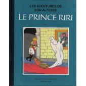 Les Aventures De Son Altesse : Le Prince Riri T1 : Collection Bleue de Willy Vandersteen