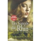 Les Fianc�s Du Rhin de Marie-Bernadette DUPUY