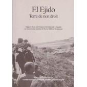 El Ej�do, Terre De Non Droit - Rapport D'une Commission Internationale D'enqu�te Sur Les �meutes Racistes De F�vr - 2000 En Andalousie