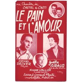 le pain et l'amour (loul castel / ed. casti) / partition originale 1955
