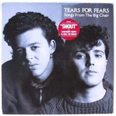 Songs From The Big Chair - Tears For, Fears