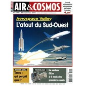 Air Et Cosmos N� 1999 : Aerospace Valley L'atout Du Sud-Ouest