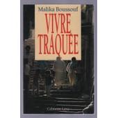 Vivre Traqu�e de Malika Boussouf