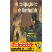 Bob Morane Les Compagnons De Damballah de HENRI VERNES