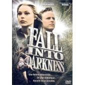 Fall Into Darkness de Mark Sobel