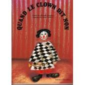 Quand Le Clown Dit Non de M Damjan