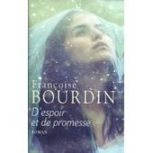 D'espoir Et De Promesse de Françoise Bourdin