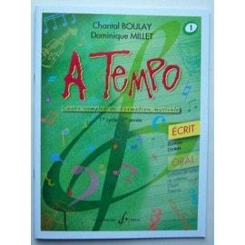 A tempo cours complet de formation musicale Volume 1 : 1er cycle (1ère année) - Ecrit