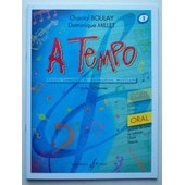 A Tempo Cours Complet De Formation Musicale Volume 1 : 1er Cycle (1�re Ann�e) - Oral
