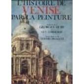 L'histoire De Venise Par La Peinture de Lobrichon