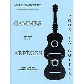Franceries : gammes et arpèges pour la guitare - Choudens