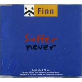 SUFFER NEVER - PART 2 OF A 2 CD SET