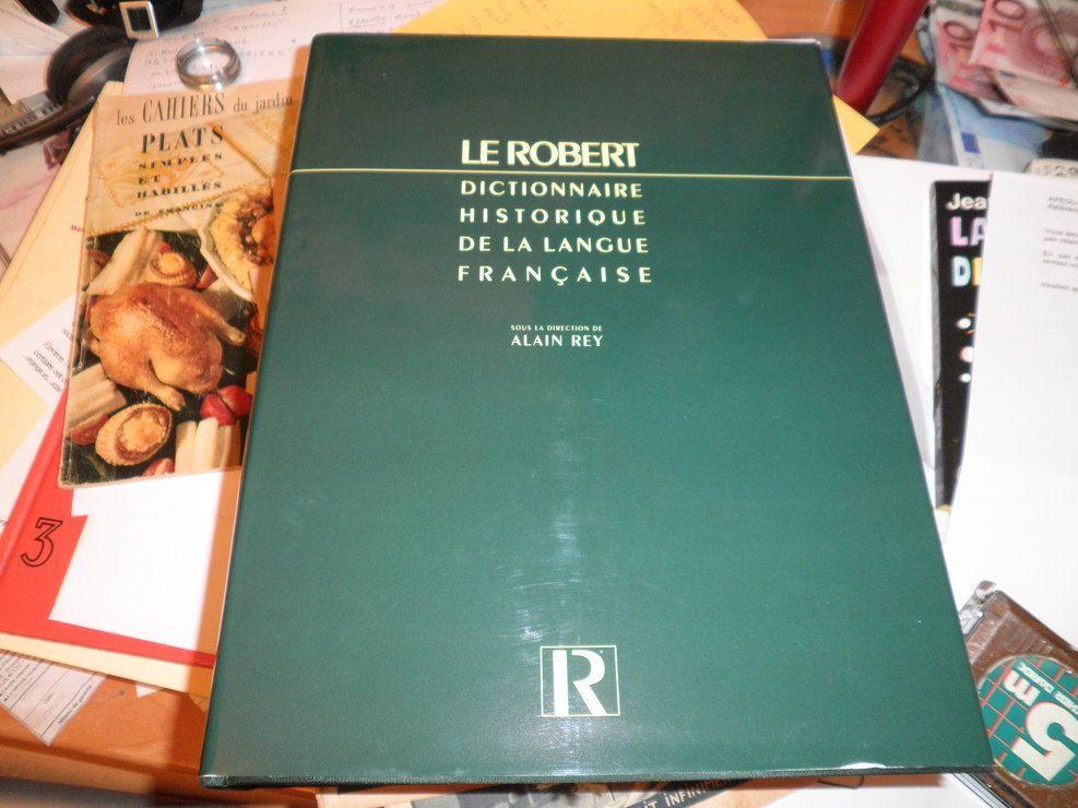 dictionnaire historique de la langue française, sous la direction de ALAIN REY