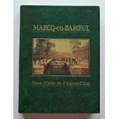 Marcq-En-Baroeul - Rues D'hier Et D'aujourd'hui de patrick ansar