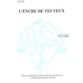 L'Encre De Tes Yeux Chant, Piano / Vocal, Piano / Voce, Pianoforte / Canto, Piano