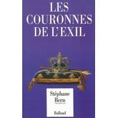 Les Couronnes De L'exil de stephane bern