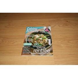 Cuisine Actuelle N� 237 : 65 Recettes Sp�cial Rentr�e