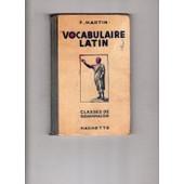 Vocabulaire Latin Classes De Grammaire de f. martin