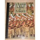 La Legion D Asie En Afrique Les Seigneurs De La Guerre de supervision, jean mabire